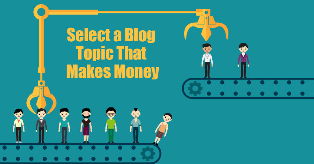 How To Find An Endless Supply Of Profitable Blog Topics to Write About 1