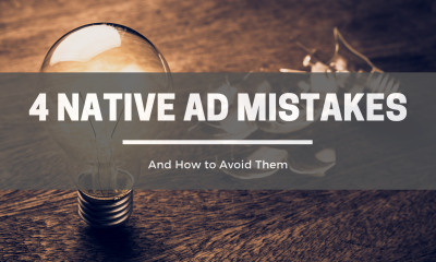 Native Ad Mistakes To Avoid