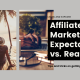 Affiliate Marketing_ Expectations vs. Reality